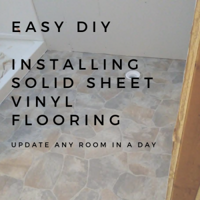DIY: LAYING DOWN SOLID SHEET VINYL