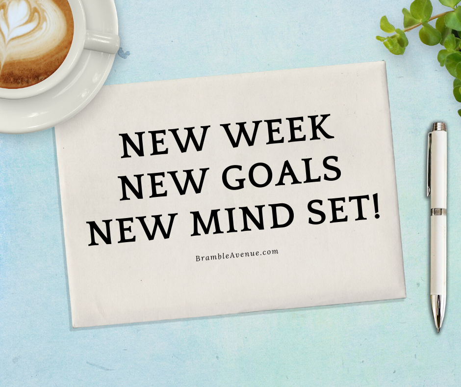 new week new goals new mind set
