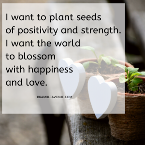 Plant seeds of positivity