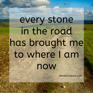 every stone in the road