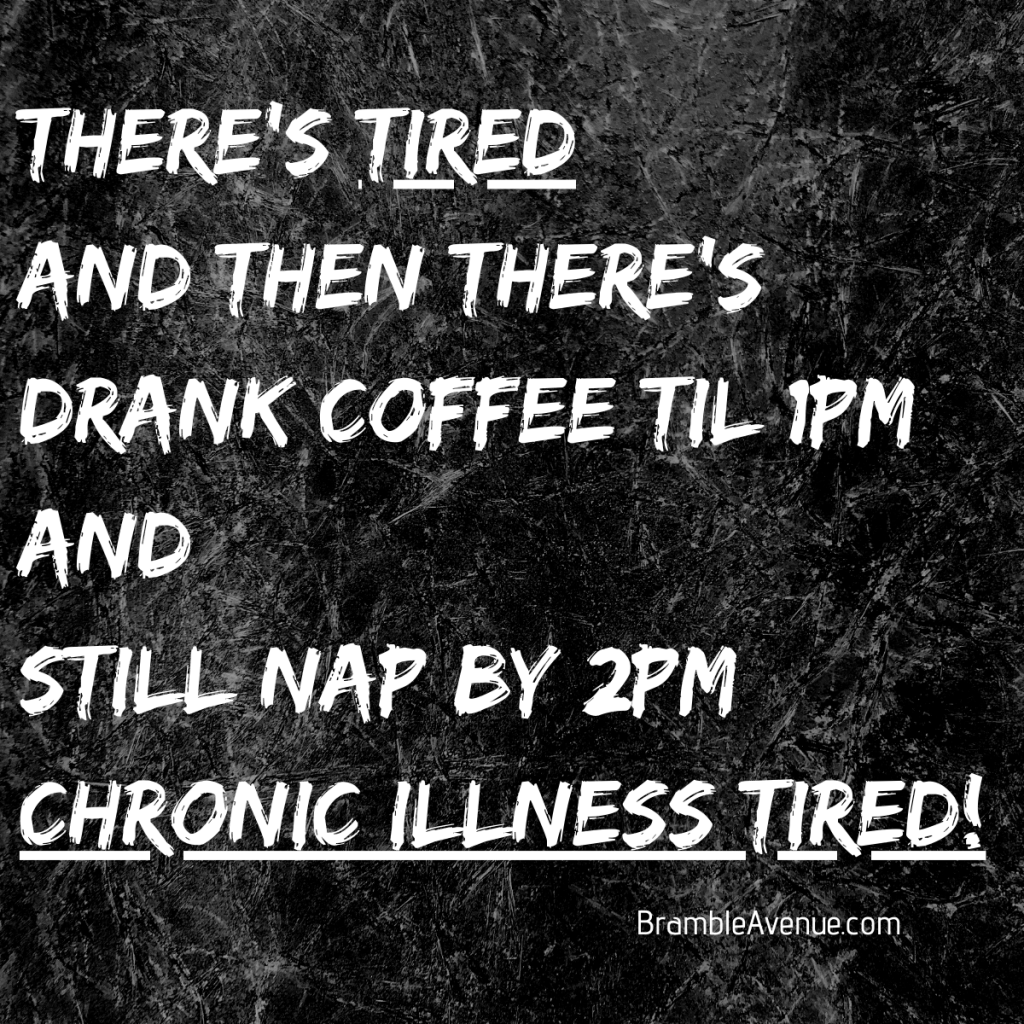 chronic illness tired quote