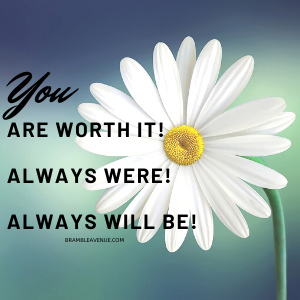 you are worth it quote