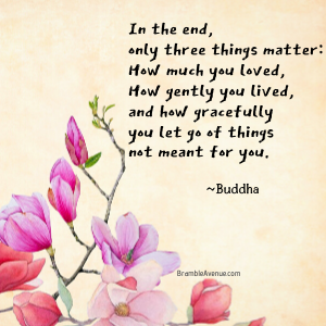 three things matter buddha quote