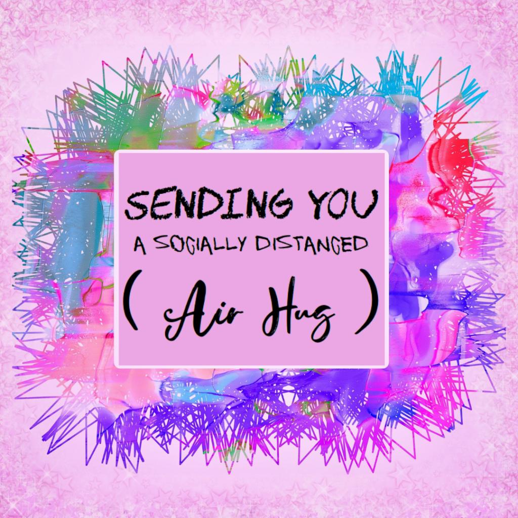 socially distance air hug