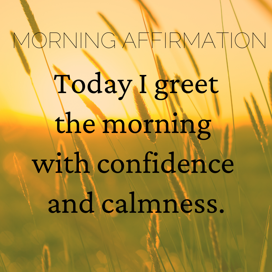 confidence and calmness affirmation