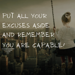 stop the excuses quote