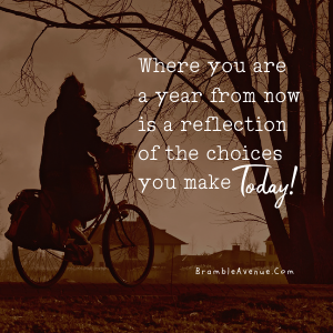 choices you make today quote