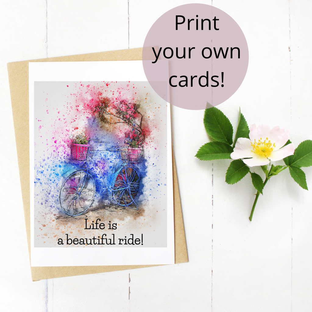 life is a beautiful ride greeting card printable