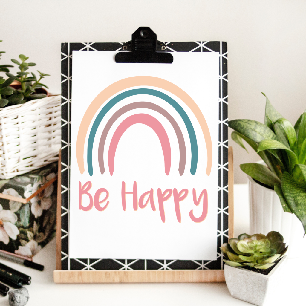 be happy rainbow quote printable