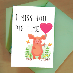 miss you pig time cute card