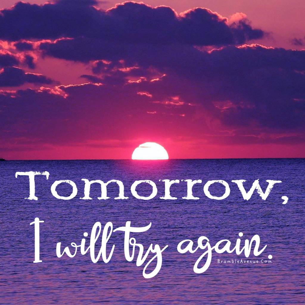 tomorrow try again quote free image