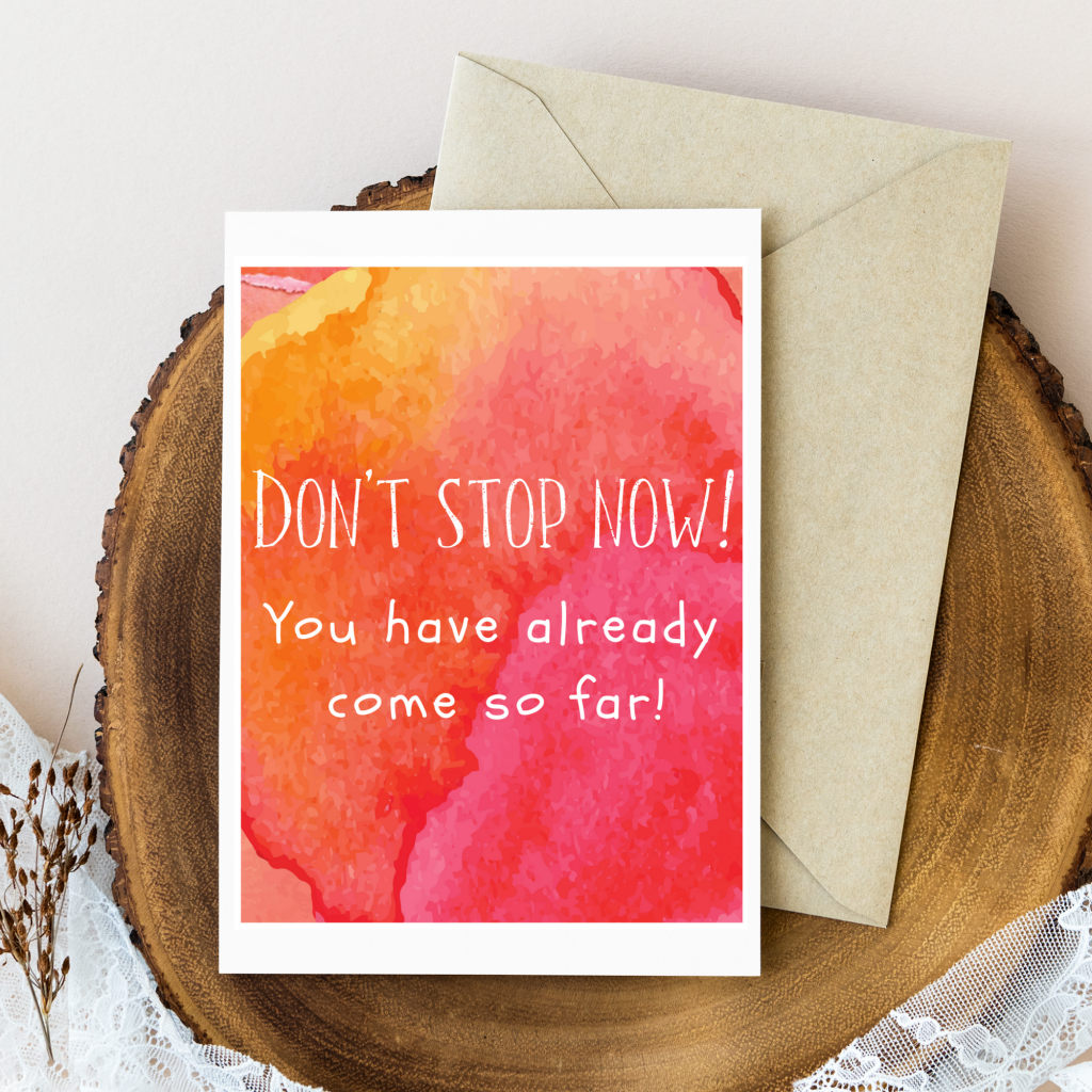 don't stop now motivation card printable