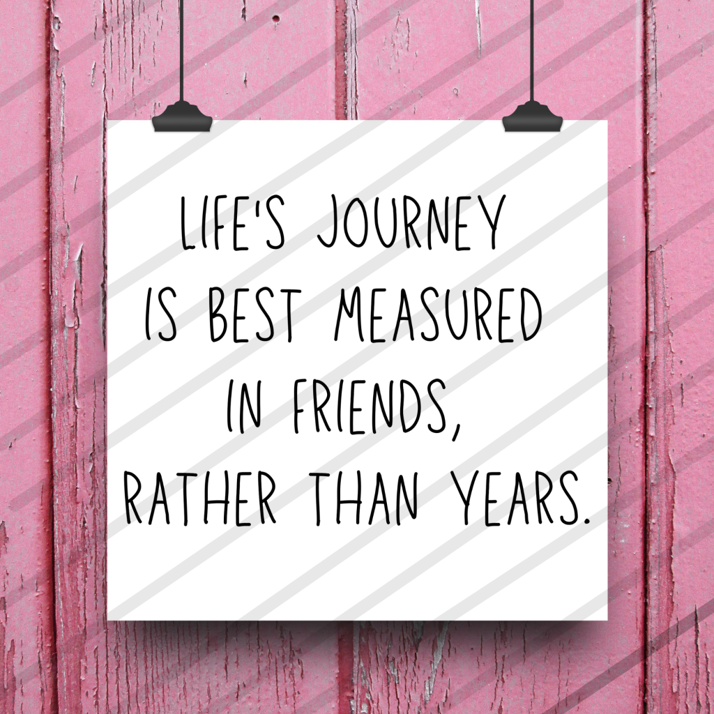 life's journey measured in friends not time free svg cut file