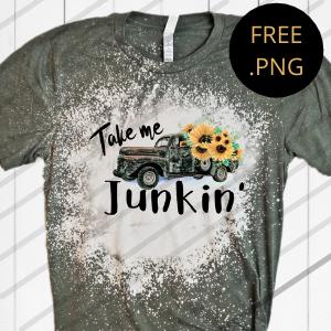 take me junkin' free png sublimation