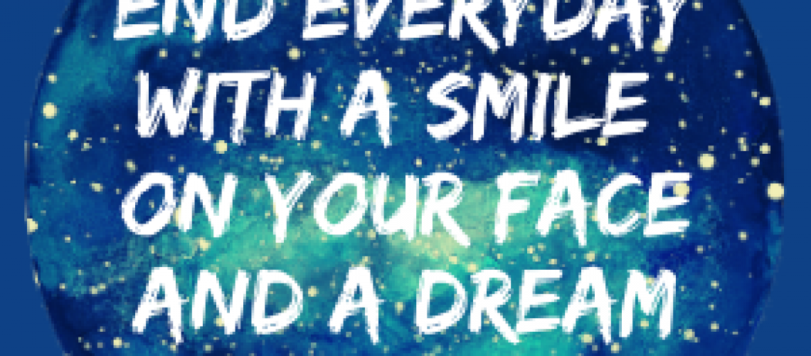 end day with smile and dream